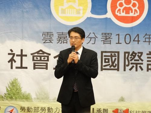 2015社企國際論壇,雲嘉南分署長柯呈枋盼以國內外成功案例讓大眾更加關注社企議題。